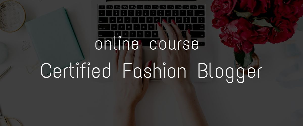 fashion blogger course online