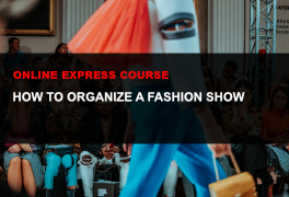 Express online course How to organize a fashion show