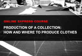 Express online course How to produce a fashion collection