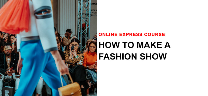how to make a fashion show