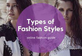 Types of Fashion Styles: сomplete guide