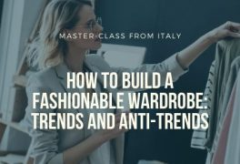 "Master class ""How to build a fashionable wardrobe: trends and anti-trends"""
